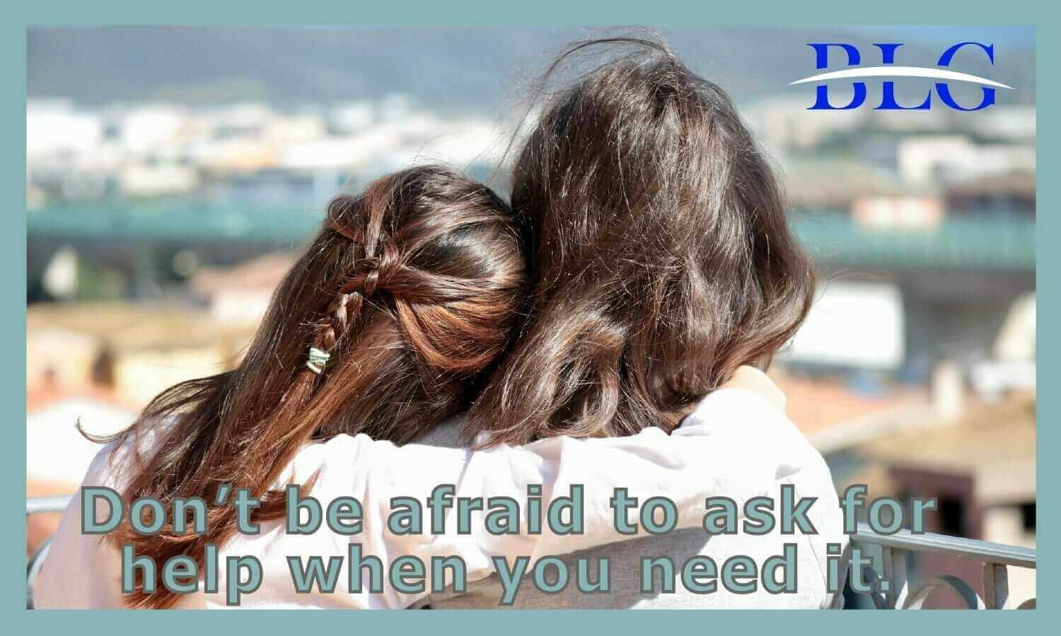 Ask for Help When You Need It