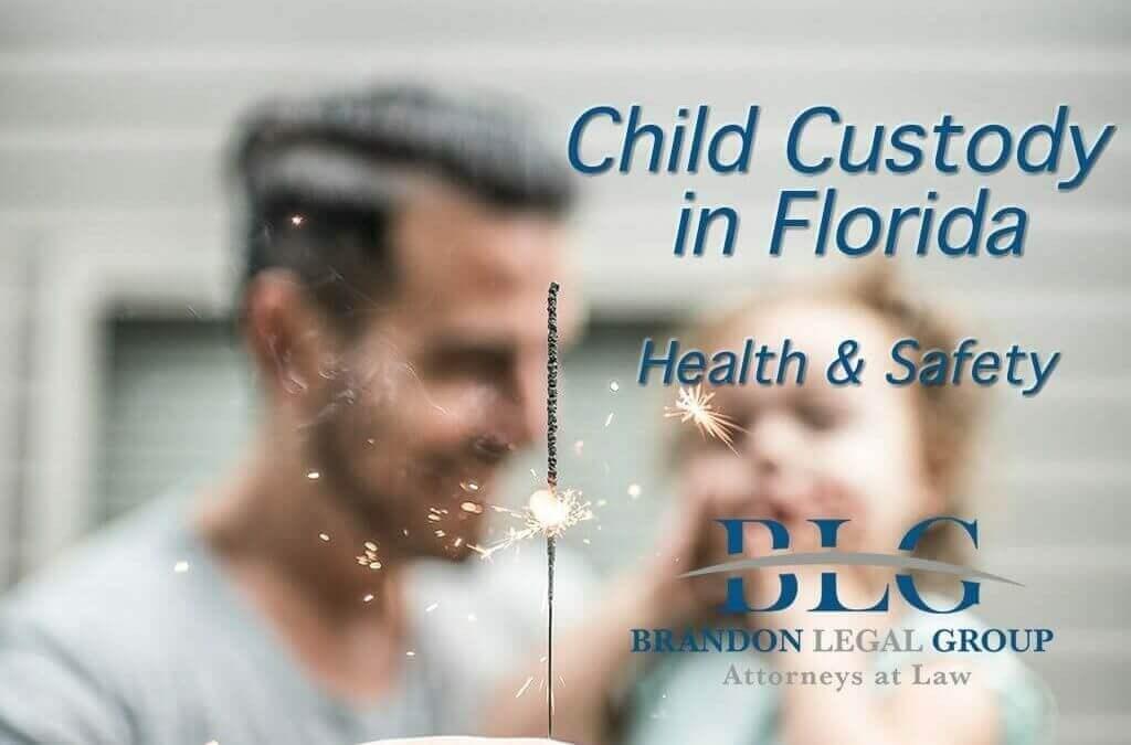 Florida Custody Standards – Health & Safety