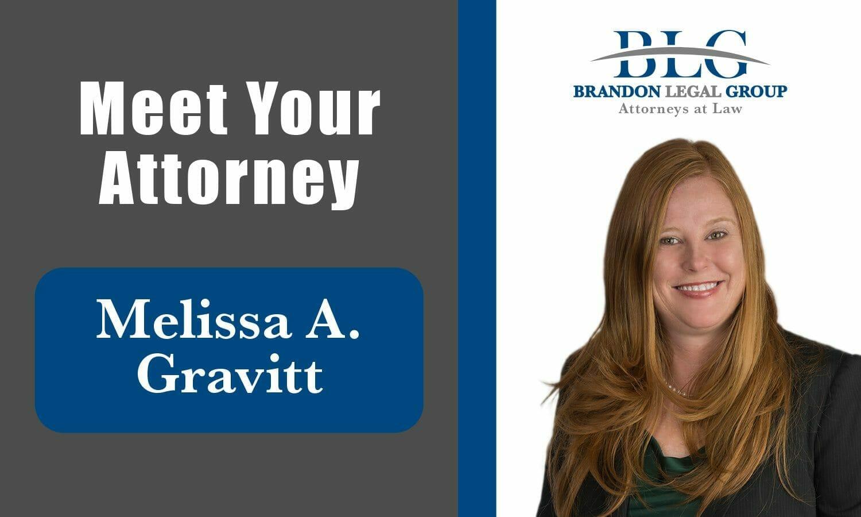 Meet Your Attorney Melissa A. Gravitt
