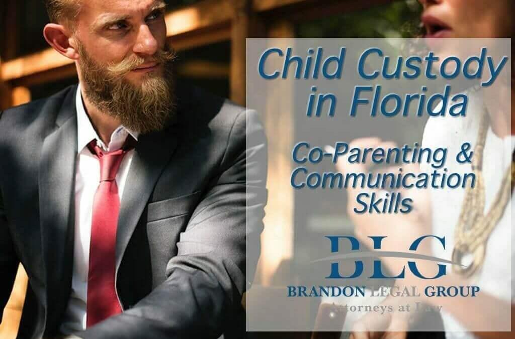 Florida Custody Criteria – Co-Parenting and Communication Skills