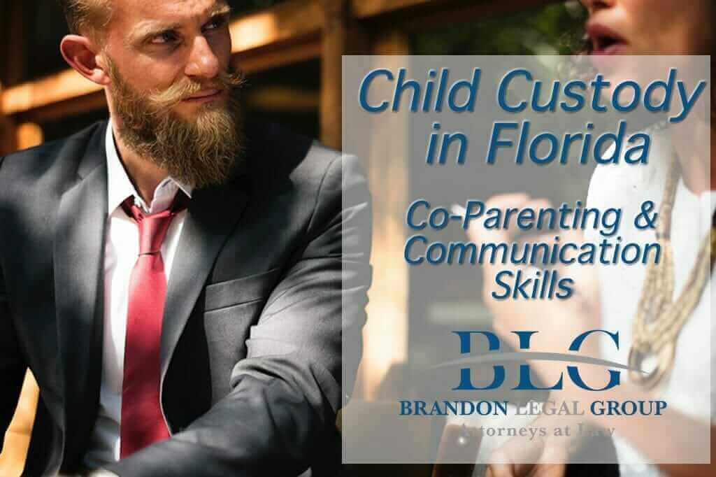 Florida Custody Criteria – Co-Parenting and Communication Skills