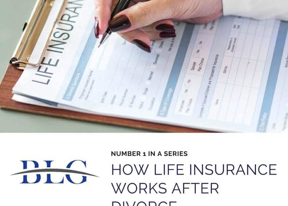 Life Insurance After a Divorce