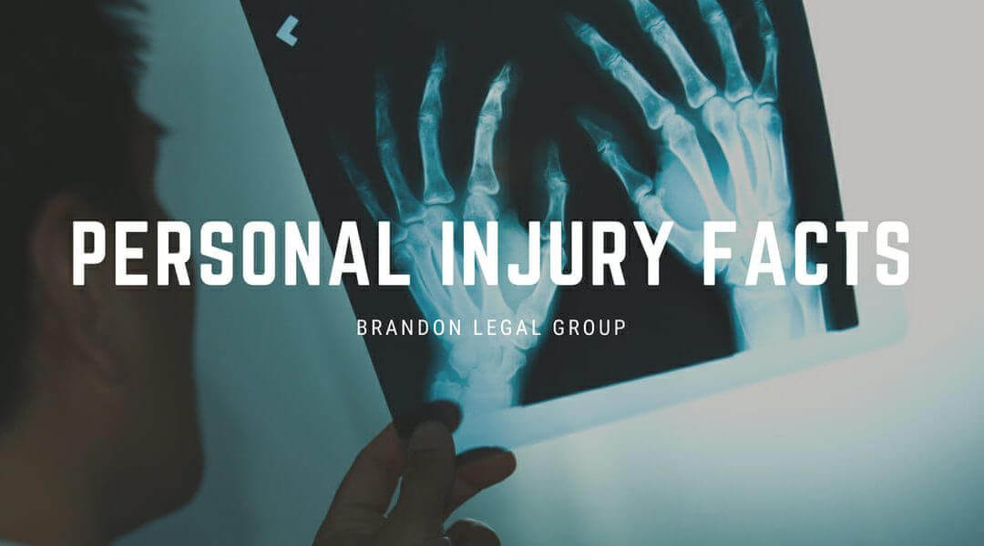 Personal Injury Facts – from Brandon Legal Group