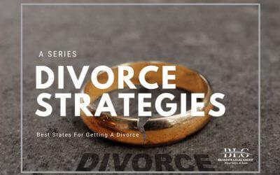 Best States for Divorce – Divorce Strategies