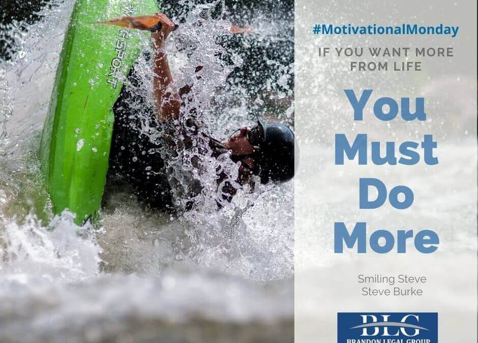 Motivational Monday – Do More!