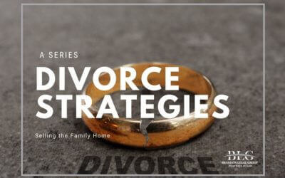 Selling Family Home – Divorce Strategies