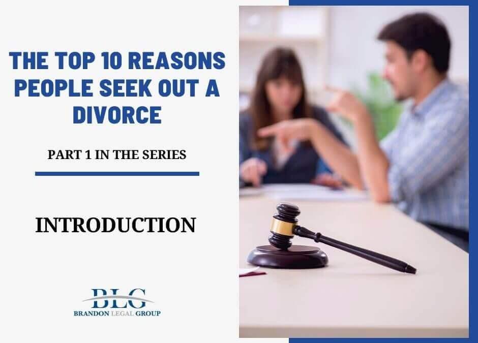 The Top 10 Top Reasons People Seek Out A Divorce