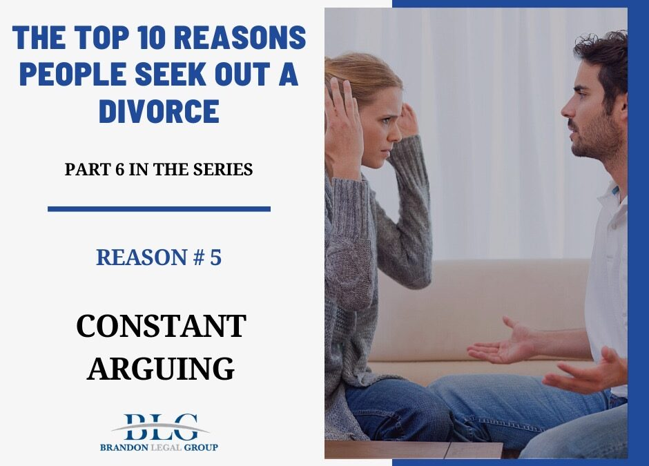 Constant Arguing – Top 10 Reasons for Divorce –A Series