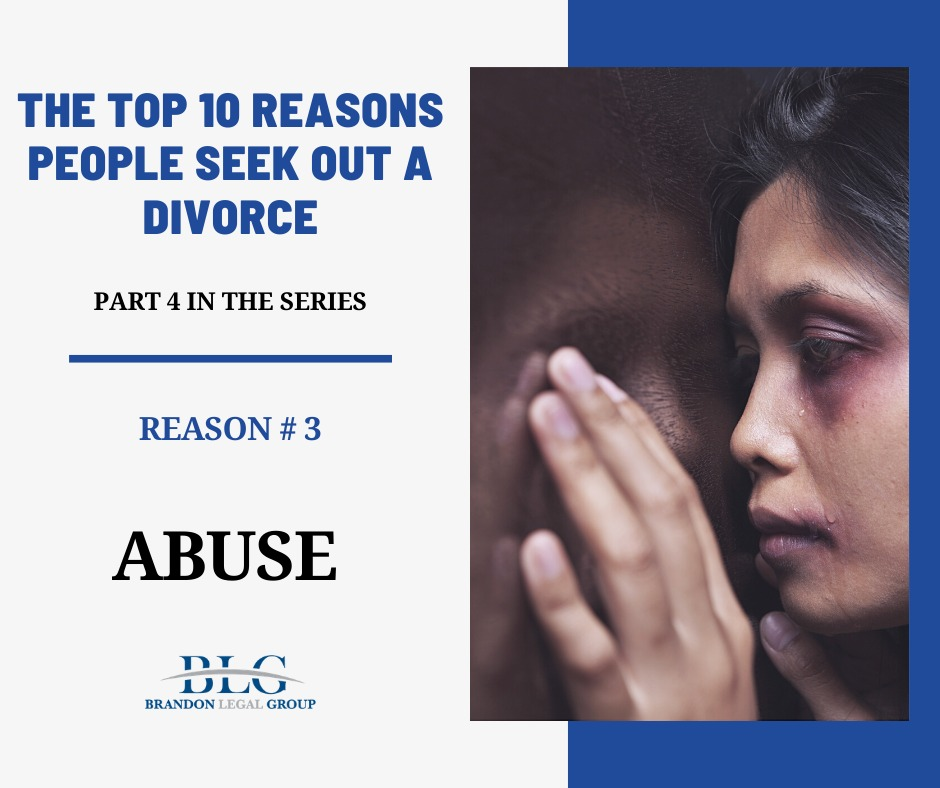 Top 10 Reasons for Divorce - A Series - Brandon Legal Group