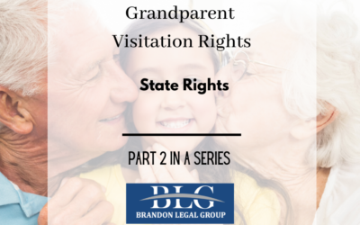 Grandparent Visitation Rights – Second in a Series