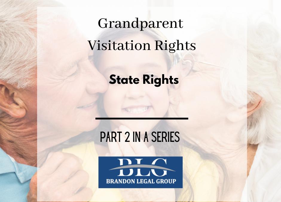 Grandparent Visitation Rights - State RIghts