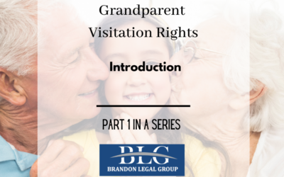 Grandparent Visitation Rights – First in a Series