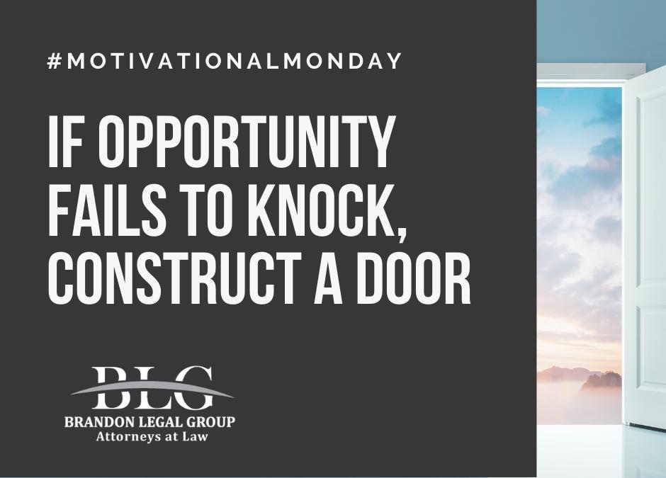Motivational Monday – Construct a Door