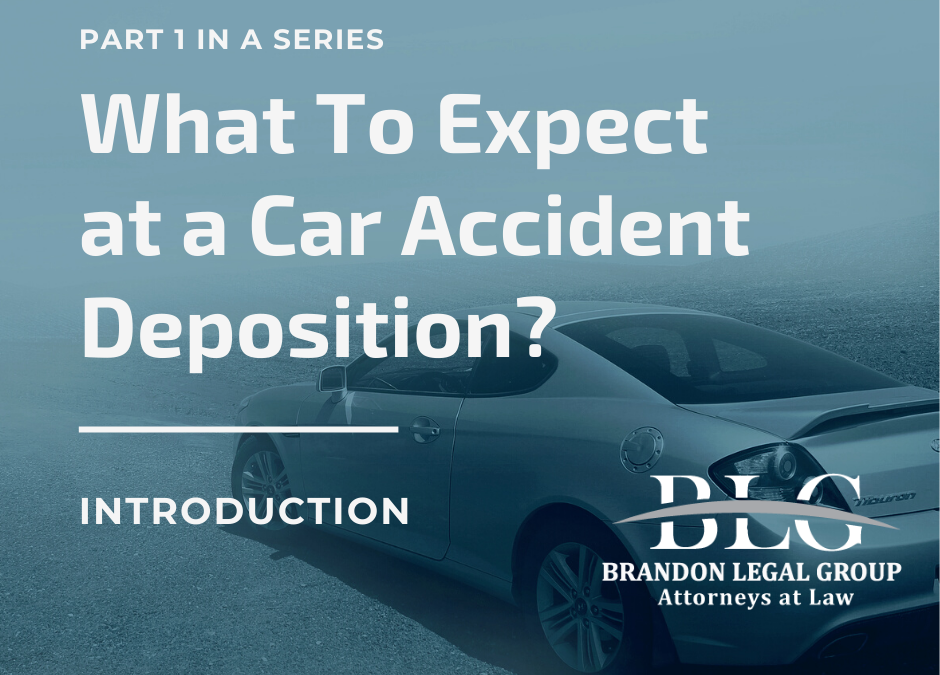 What To Expect at a Car Accident Deposition – First in a Series