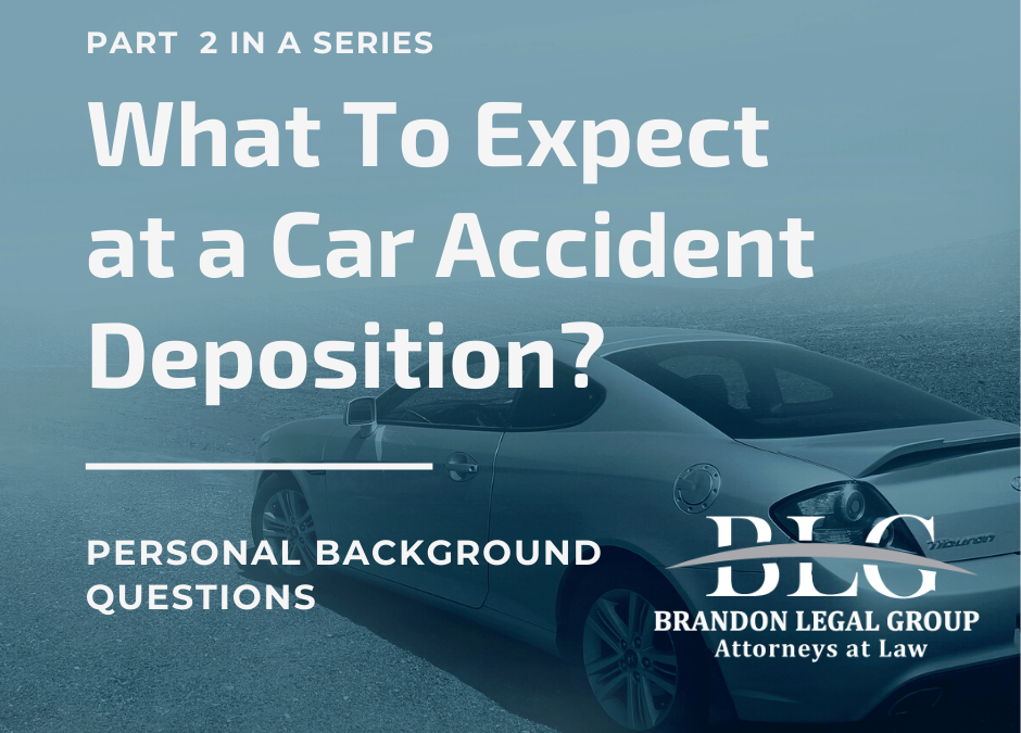 What To Expect at a Car Accident Deposition – Second in a Series