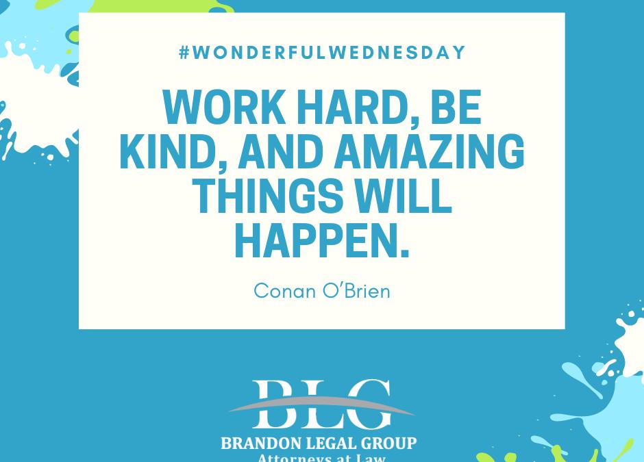 Wonderful Wednesday – Work Hard!