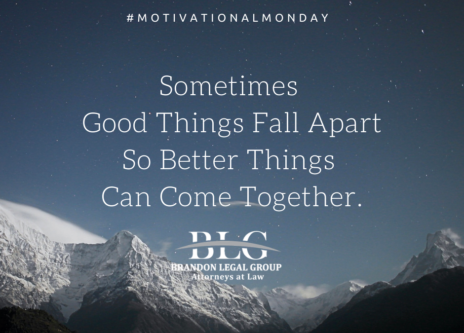 Motivational Monday – Better Things Can Come Together