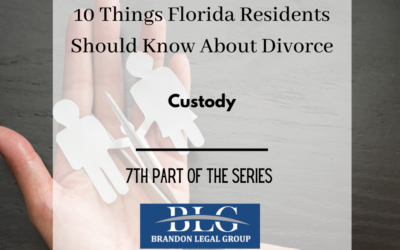 10 Things FL People Should Know About Divorce-Child Custody