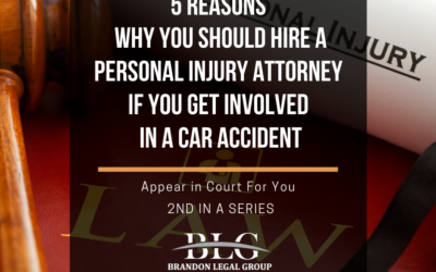 5 Reasons Why You Should Hire a Personal Injury Attorney – 2nd in a Series
