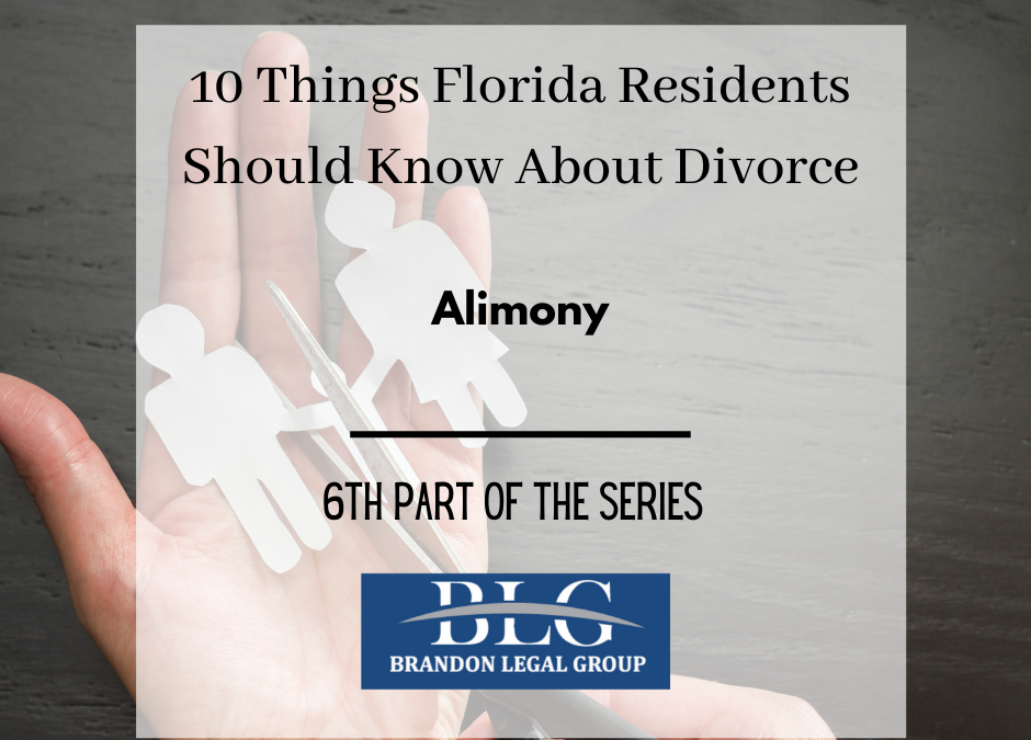 10 Things FL People Should Know About Divorce-Alimony