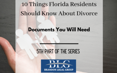 10 Things FL People Should Know About Divorce-Documents You Will Need
