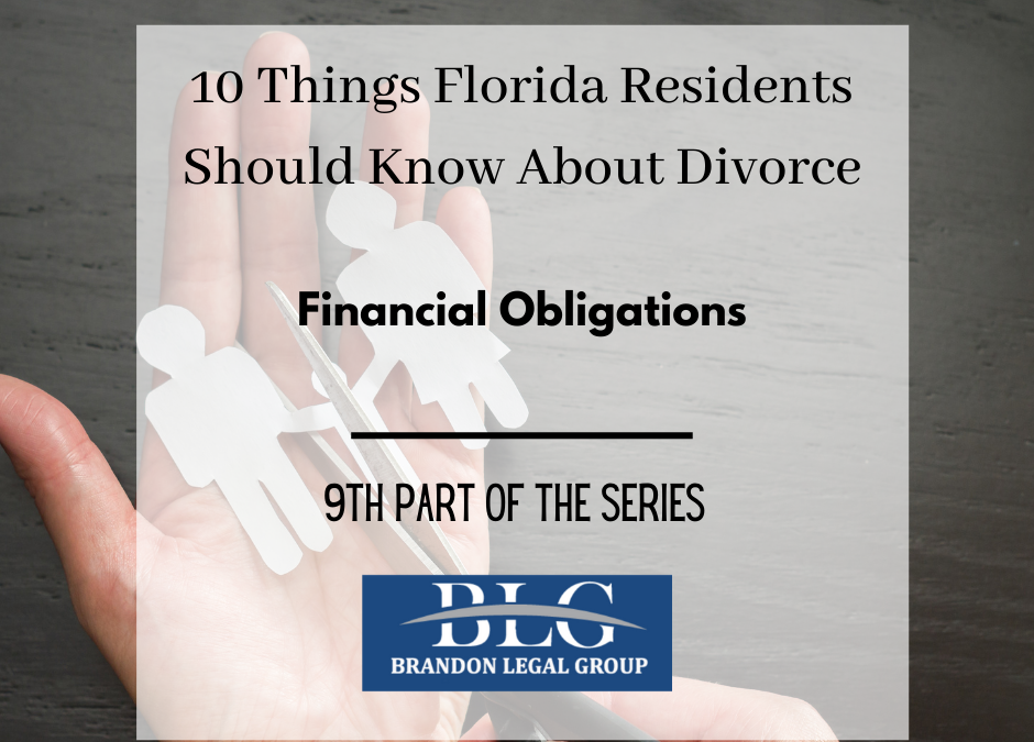 10 Things FL People Should Know About Divorce-Financial Obligations