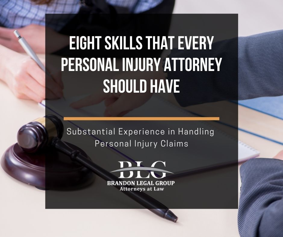 Eight Skills That Every Personal Injury Attorney Should Have-2nd