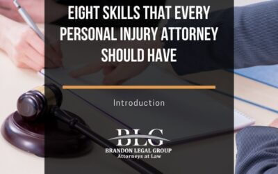 8 Skills That Every Personal Injury Attorney Should Have