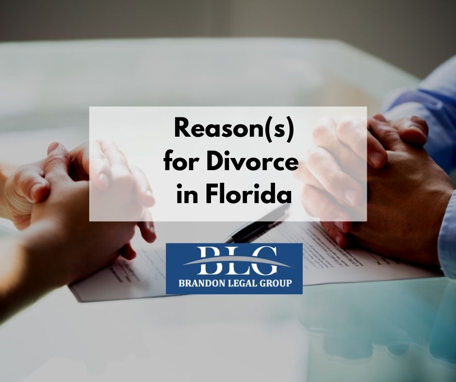 Reason(s) for Divorce in Florida