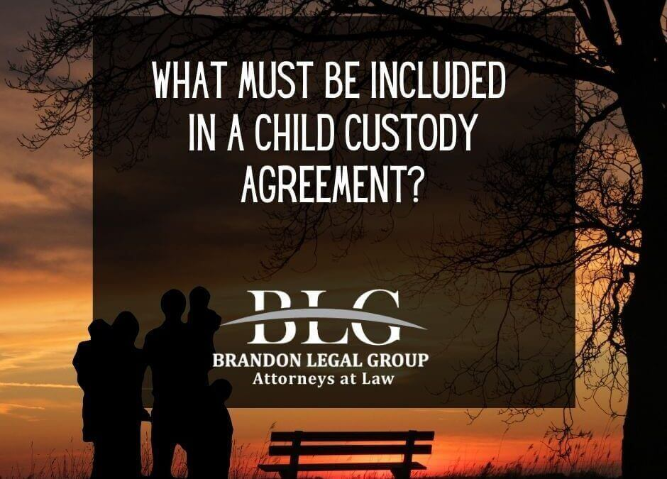 What Must Be Included in a Child Custody Agreement_